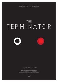 I love these interpretations of Classic movie posters. And yes: Terminator is a classic.