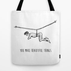 You Make Beautiful Things - Positive Quote + Vintage Illustration Pr Tote Bag by Twist The Print - $22.00