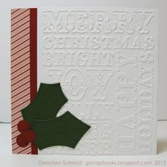 FRIDAY, NOVEMBER 16, 2012 Die Cutting Paper: Merry Christmas Evergreen Tree Tutorial | Hero Arts Sizzix Textured Impressions Embossing Folders 2PK - Christmas Words & Dots Set  Tim Holtz Sizzix: On the Edge Die - Scallops, Decorative Strip Die - Stacked Words: Christmas  Sizzix Framelits Die Set 6PK - Leaves, Holly & Berry   paper: My Mind's Eye Winter Wonderland 6 x 6 Designer Paper Pad cardstock: Bazzill Basics Paper- White, Ivy; American Crafts- Rouge Weave pen: Zig Millennium, .01