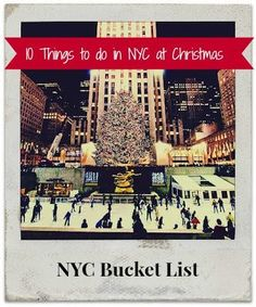 I've got my top 10 things to do while visiting NYC at Christmas time.