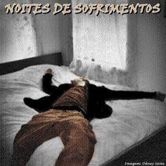 NOITES DE SOFRIMENTOS