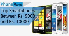 Here is the List of latest budget Android mobile Phonespriced below 10,000 with Dual Sim, 4G LTE