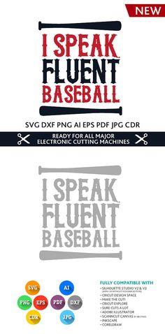 I Speak Fluent Baseball cut file SVG DXF EPS Studio Studio3 Png Pdf Jpg Ai Cdr for Silhouette Studio, Cricut, Cameo