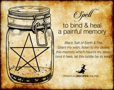 Magick Spells: to Bind & Heal a Painful Memory. Wiccan Spell Book, Wiccan Witch, Witch Spell, Spell Books, Wiccan Magic, Black Magic Spells, Healing Spells, Magick Spells, Wicca Witchcraft