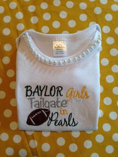 #Baylor girls tailgate in pearls!