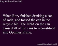 BEST RORY WILLIAMS FACT. EVER.