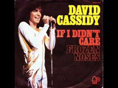 David Cassidy - If i Didn´t Care - YouTube