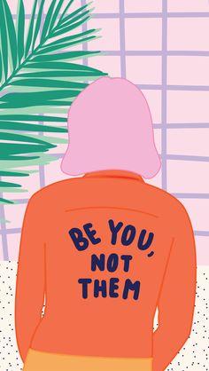 illustration | be you not them - via ban.do