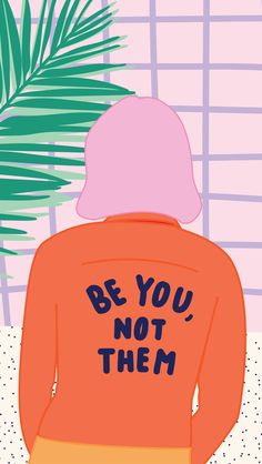 Be you, not them. Great female empowerment / feminist quote // Artwork from the new 2016 - 2017 ban.do agendas. You can download them all as digital wallpapers