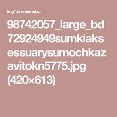 98742057_large_bd72924949sumkiaksessuarysumochkazavitokn5775.jpg (420×613)
