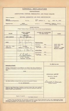 Just a copy of the U. Customs form filled out by Apollo 11 astronauts Neil Armstrong, Buzz Aldrin and Michael Collins after their return to Earth on July They declared moon rock and moon dust. No biggie. Neil Armstrong, Apollo 11 Crew, Mars Mission, Space Shuttles, Roca Lunar, Moon Landing Conspiracy, Immigration Forms, Apollo 11 Moon Landing, Cars