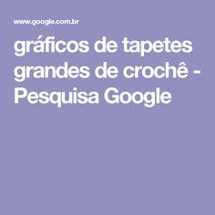 gráficos de tapetes grandes de crochê - Pesquisa Google