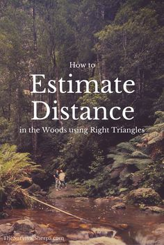 How to Estimate Distance in the Woods with Right Triangles - TheSurvivalSherpa.com (1)