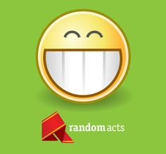Random Act of Kindness Number 4: Smile!  Cause some good cheer with something as simple as a smile. It takes less effort to smile than it does to frown, and you're almost always guaranteed to get a positive reaction from a grin. Sharing yo  ur optimism and good attitude with others is just that simple.    Come share your stories of your participation in our 12 Random Acts of Kindness this holiday season with us!