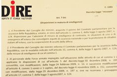 ROMA – Ecco il testo dell'emendamento (sotto nella foto dell'agenzia Dire) al dl missioni con cui la maggioranza estende le garanzie funzionali dei servizi di sicurezza alle forze speciali impegnate in aree di crisi. E' data facolta' al presidente...