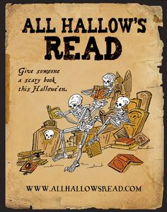 All Hallow's Read. Every Halloween you give a scary book to someone.