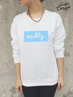 NASHTY Nash Grier Jumper Sweater Top Sweatshirt Tumblr Vine You Got a Bae Or Nah