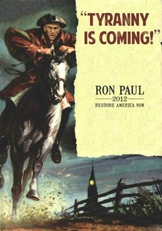 The Midnight Ride Ron Paul (Revere)