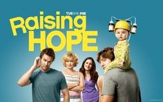 Let's palabea about Rasing Hope