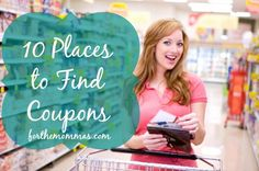 The Sunday Paper isn't the only place to find Coupons!  Be sure to check all 10 of these places to find the best coupons!