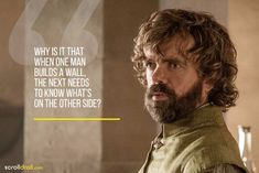 The best Tyrion Lannister quotes from the witty, humourous and bold imp from Casterly Rock who didn't ever mince his words Game Of Thrones Poster, Got Game Of Thrones, Game Of Thrones Quotes, Peaky Blinders Quotes, Witty One Liners, Got Quotes, Life Quotes, Got Characters, Half Man