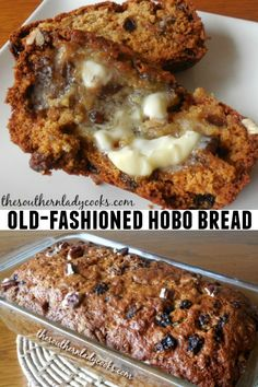 Old-Fashioned Hobo Bread - The Southern Lady Cooks recipes backen backen rezepte bread bread bread Biscuit Bread, Muffin Bread, Biscuit Recipe, Fruit Bread, Dessert Bread, Banana Bread, Oatmeal Bread, Quick Bread Recipes, Baking Recipes