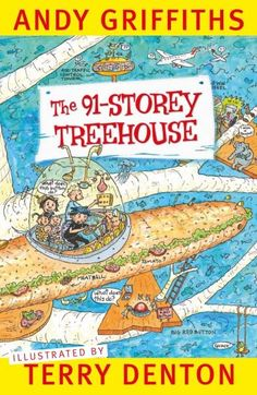 The 91-Storey Treehouse : Available 8th August Treehouse Series: Book 7 - Andy Griffiths