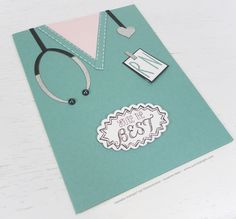 """""""You're the Best Nurse"""" card. Stampin' Up! products used including these stamp sets: Skinny Mini Alphabet Life's Adventure"""