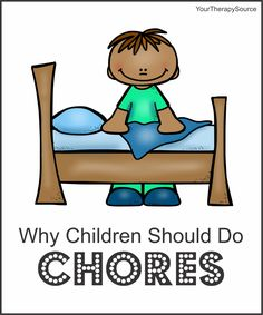 why children should do chores from www.YourTherapySource.com