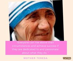 Everyone can rise above their circumstances and achieve success if they are dedicated to and passionate about what they do. – Mother Teresa #quoteoftheday #quotes #educationalquotes #learning #leaders #inspiration Home Tutors, Achieve Success, Mother Teresa, Rise Above, Education Quotes, Quote Of The Day, Passion, Learning, Inspiration