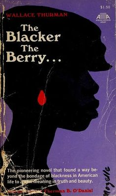 Wallace published three novels: The Blacker the Berry: A Novel of Negro Life, Infants of the Spring, and a collaborative play, A Melodrama of Negro Life in Harlem.