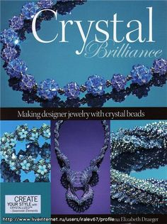 Crystal Brilliance: Making Designer Jewelry with Crystal Beads (Бисероплетение). Обсуждение на LiveInternet - Российский Сервис Онлайн-Дневн...
