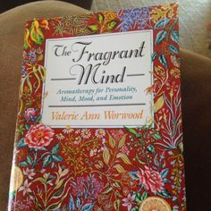 A Drop of This: Book Review: The Fragrant Mind