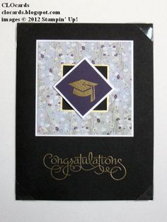 College Grad Congrats by CLOcards - Cards and Paper Crafts at Splitcoaststampers