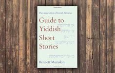 """Libro: """"Guide To Yiddish Short Stories"""", de Bennett Muraskin   Arte y Cultura   Diario Judío México"""