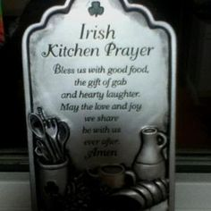 Irish Kitchen Prayer Bless us with good food, the gift of gab and hearty laughter. May the love & joy we share be with us ever after. Celtic Pride, Irish Pride, Irish Celtic, Mealtime Prayers, Irish Quotes, Irish Sayings, Irish Tattoos, Irish Eyes Are Smiling, Irish Girls