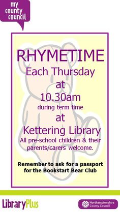Term time Thursday Rhymetimes at Kettering Library are back.