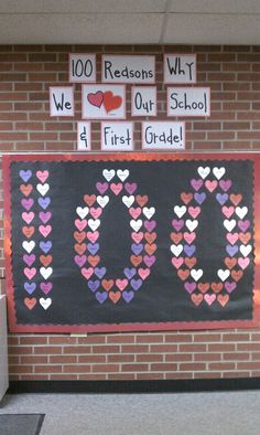 100 Reasons Why We Love Our School - Great for a Valentine's Day or 100th Day of School bulletin board display.