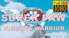 """""""Super Paw Knights Warrior"""" Game Review 1080p Official Pawdroid"""