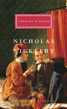 Nicholas Nickleby by Charles Dickens English Literature, Classic Literature, Charles Dickens Nicholas Nickleby, Charles Dickens Books, Little Dorrit, The Grim, Before Us, Book Authors, Books To Read