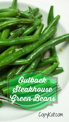 Outback Steakhouse Green Beans - these are some of the best green beans out there. Flavorful and easy to make.   #copycat recipe from CopyKat.com