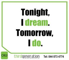 Tonight, I dream. Tomorrow, I do. Sunday Motivation, My Dream, Inspirational, Let It Be