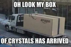 My box of crystals has arrived!! Lol Amazon
