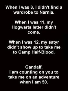 all up to you, Gandalf. The fandoms: The Chronicles of Narnia, Harry Potter, Percy Jackson, and The Hobbit and Lord of the Rings Percy Jackson Memes, Percy Jackson Fandom, All Percy Jackson Books, Percy Jackson Birthday, Gandalf, Book Memes, Book Quotes, Camp Quotes, Book Nerd Problems