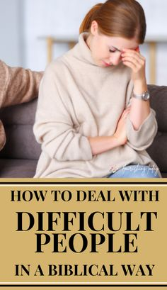 Is there someone in your life that rubs you the wrong way? Here are a few tips for dealing with difficult people in a Biblical way. #relationshiptips #relationships #bible