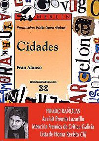 Cidades (1996), de Fran Alonso, portada da 1ª edición (esgotada). Accésit Premio Lazarillo / Premio Rañolas ao mellor libro intantil. http://blog.xerais.es/2013/novidade-cidades-de-fran-alonso-un-referente-da-poesia-infantil-ilustrado-polo-propio-autor/
