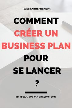 A Wondering how to create a business plan? A market study will help to understand the environment in which the company will evolve. A business plan wi. Business Coach, Business Advice, Business Planning, Online Business, Creating A Business Plan, Starting A Business, Buyer Persona, Auto Entrepreneur, Le Web