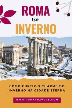 Como é curtir #Roma durante a estação mais fria do ano. O que colocar na mala?  #viagem #europanoinverno #eurotrip #mochilão Pompeii, Amalfi Coast, Cool Pictures, Eurotrip, World, Travel, Inspiration, Travel Themes, European Travel