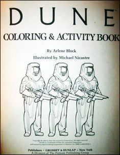 Dune Coloring and Activity Book. OMG to freaking funny.  - I have one of these! :P
