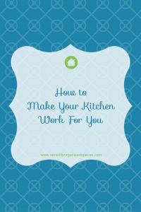 How to Make Your Kitchen Work For You Instead of Against You | Sensibly Organized Spaces